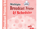 Multiple Broadcast Printer N Scheduler 4.0.5 full screenshot