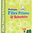 Multiple Files Printer and Scheduler 5.1.4.27 full screenshot
