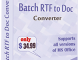 Batch RTF to Doc Converter 3.1.1.22 full screenshot